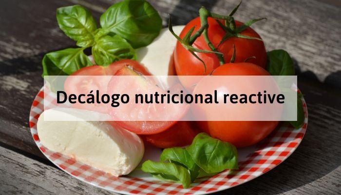 Decálogo reactive para llevar una alimentación sana y equilibrada